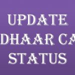 Aadhar Card Update Status: How to Update Aadhar Card Online