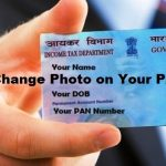 How to Change Photo on PAN Card